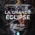 Preview GN : PRISME 2016 - La Grande Eclipse