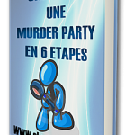 "Le guide ""Comment organiser une murder-party"""
