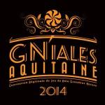 GNiales Aquitaine 2014 : j'y étais...